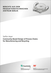 Community-Based Design of Process Chains for Manufacturing and Recycling