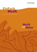 Musik und Natur, m. Audio-CD