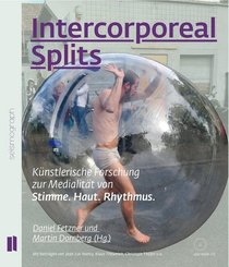 Intercorporeal Splits, m. Audio-CD