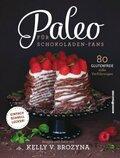 Paleo für Schokoladen-Fans