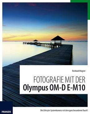 Fotografie mit der Olympus OM-D E-M10