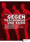 Gegen Faschismus und Krieg