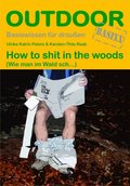 How to shit in the woods
