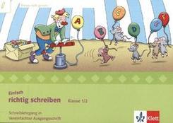 Einfach richtig schreiben mit Clown Charlie, Ausgabe Bayern: Klasse 1/2, Schreiblehrgang in Vereinfachter Ausgangsschrift