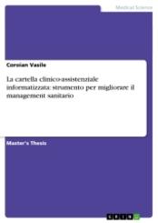 La cartella clinico-assistenziale informatizzata: strumento per migliorare il management sanitario