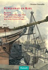 Schiffbau in Kiel