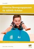 Effektive Bewegungspausen für AD(H)S-Schüler