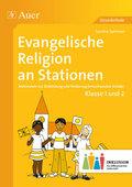 Evangelische Religion an Stationen, Klasse 1 und 2 Inklusion