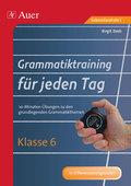 Grammatiktraining für jeden Tag, Klasse 6