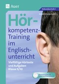 Hörkompetenz-Training im Englischunterricht: Klasse 9/10, m. CD-ROM