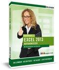 Excel 2013 Aufbauwissen