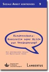 Kinderschutz: Kontrolle oder Hilfe zur Veränderung?