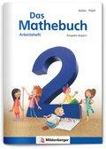 Das Mathebuch, Ausgabe Bayern: 2. Jahrgangsstufe, Arbeitsheft