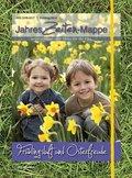 JahresZeiten-Mappe - Frühlingsluft und Osterfreude