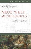 Neue Welt - Mundus Novus - Die vier Seefahrten