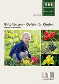 Giftpflanzen Gefahr für Kinder