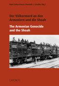Der Völkermord an den Armeniern und die Shoah; The Armenian Genocide and the Shoa