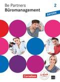 Be Partners - Büromanagement, Ausgabe Bayern: 2. Ausbildungsjahr: Lernfelder 7-9 - Fachkunde mit DVD-ROM