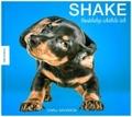 Shake - Hundebabys schütteln sich