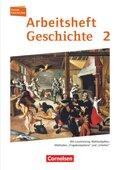 Forum Geschichte, Neue Ausgabe, Arbeitshefte zu allen Ausgaben: Vom Mittelalter bis zum Dreißigjährigen Krieg; Bd.2