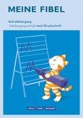 Meine Fibel, Ausgabe 2015: 1. Schuljahr, Schreiblehrgang in Schulausgangsschrift nach Druckschrift