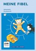 Meine Fibel, Ausgabe 2015: 1. Schuljahr, Arbeitsheft Druckschrift, m. CD-ROM