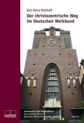 Der christozentrische Weg im Deutschen Werkbund