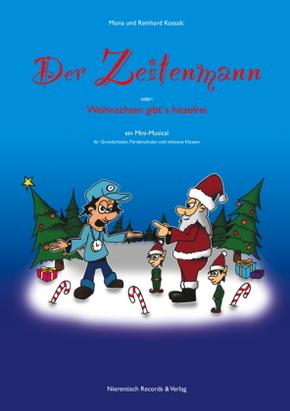 """""""Der Zeitenmann - oder: Weihnachten gibt's hitzefrei"""", m. Audio-CD"""