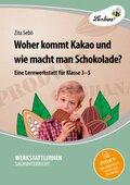 Woher kommt Kakao und wie macht man Schokolade?, m. CD-ROM