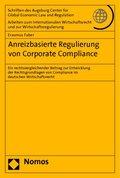 Anreizbasierte Regulierung von Corporate Compliance