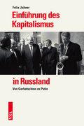 Einführung des Kapitalismus in Russland