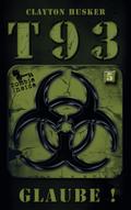 T93 - Glaube!