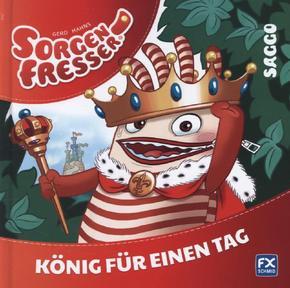 Gerd Hahns Sorgenfresser: Saggo - König für einen Tag