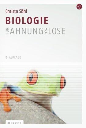 Biologie für Ahnungslose