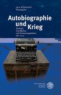 Autobiographie und Krieg