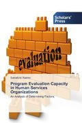 Program Evaluation Capacity in Human Services Organizations