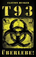 T93 - Überlebe!