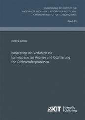 Konzeption von Verfahren zur kamerabasierten Analyse und Optimierung von Drehrohrofenprozessen