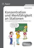 Konzentration und Merkfähigkeit an Stationen
