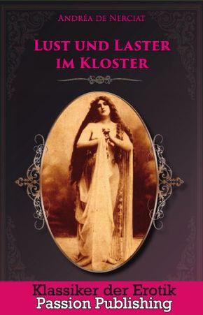 Lust und Laster im Kloster