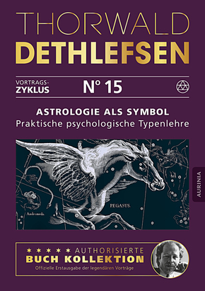 Astrologie als Symbol - Praktische psychologische Typenlehre