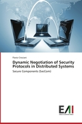 Dynamic Negotiation of Security Protocols in Distributed Systems