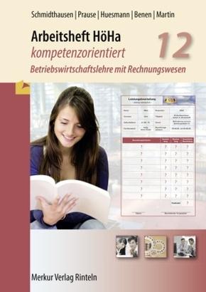 Arbeitsheft HöHa - kompetenzorientiert: Klasse 12