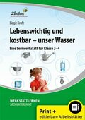 Lebenswichtig und kostbar - unser Wasser, m. CD-ROM