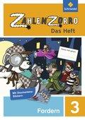 Zahlenzorro - Das Heft: Forderheft 3. Schuljahr; Bd.3