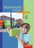 Mathematik, Ausgabe 2014 für die Sekundarstufe I: 6. Schuljahr, Arbeitsheft