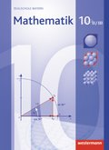 Mathematik, Realschule Bayern (2009): 10. Jahrgangsstufe, Schülerband, Wahlpflichtfächergruppe II/III