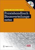 Praxishandbuch Stromverteilungsnetze, m. CD-ROM