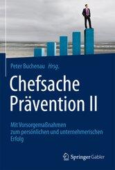 Chefsache Prävention II