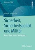 Sicherheit, Sicherheitspolitik und Militär